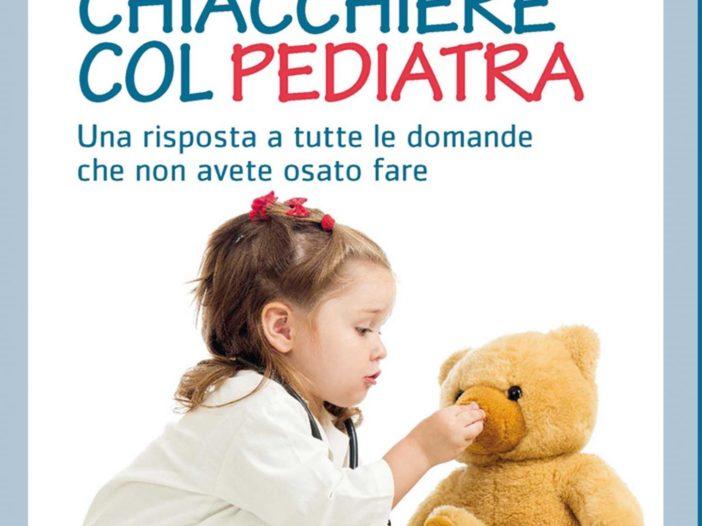 """""""Quattro chiacchiere col pediatra"""" di Tommaso Montini   Noi Mamme"""