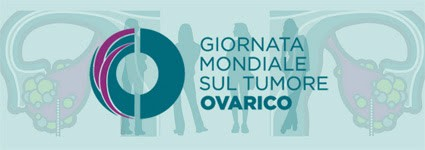 Giornata mondiale tumore ovarico