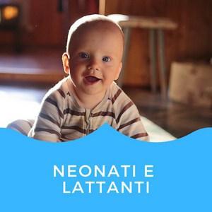 Neonati e lattanti