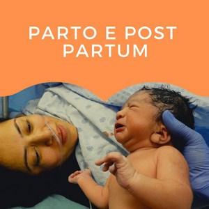Parto e Post Partum